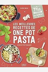 Les meilleures recettes de one pot pasta (Ma cuisine du moment) Format Kindle