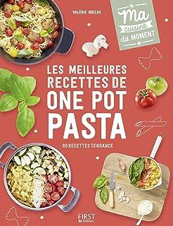 Les meilleures recettes de one pot pasta (Ma cuisine du moment) (French Edition)