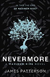 Nevermore: A Maximum Ride Novel: (Maximum Ride 8)