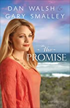 The Promise (The Restoration Series Book #2): A Novel