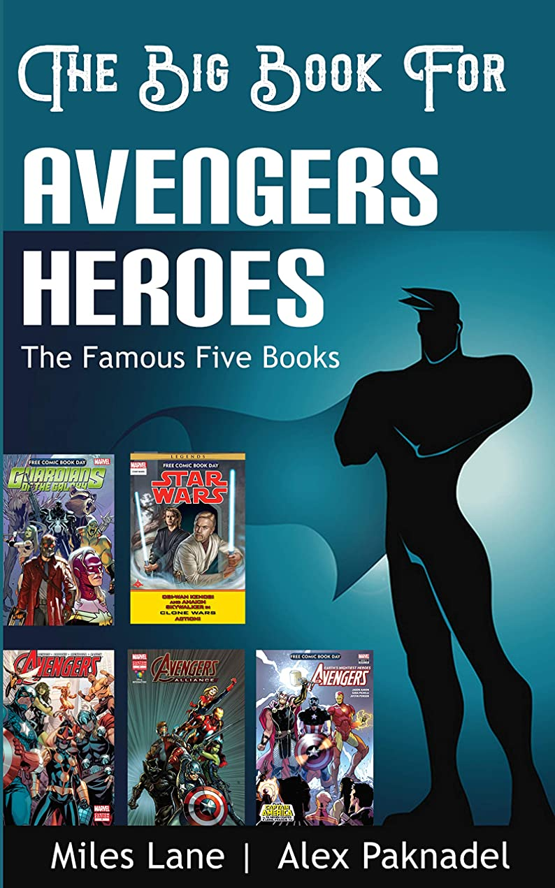タウポ湖竜巻ダニAvengers Heroes Big Book | Comic Book Day: The Famous Five Books | Now In One Edition (English Edition)