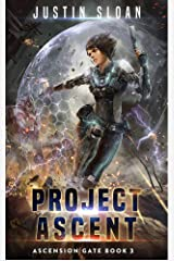 Project Ascent: A Page Turning Thriller (Ascension Gate Book 3) Kindle Edition