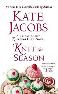 Knit the Season (Friday Night Knitting Club series Book 3)