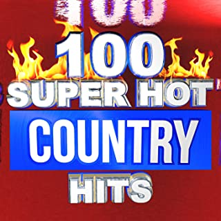 100 Super Hot Country Hits