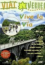 Vias Verdes Vive La Via + Guia