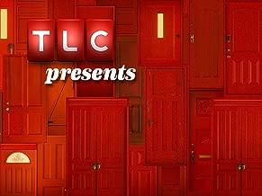 TLC Presents Season 1