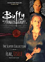 Buffy the Vampire Slayer, The Slayer Collection Vol 2, Fear Itself - Monsters & Villains