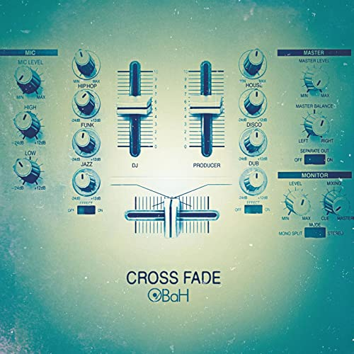 Cross Fade by OBaH on Amazon Music - Amazon com