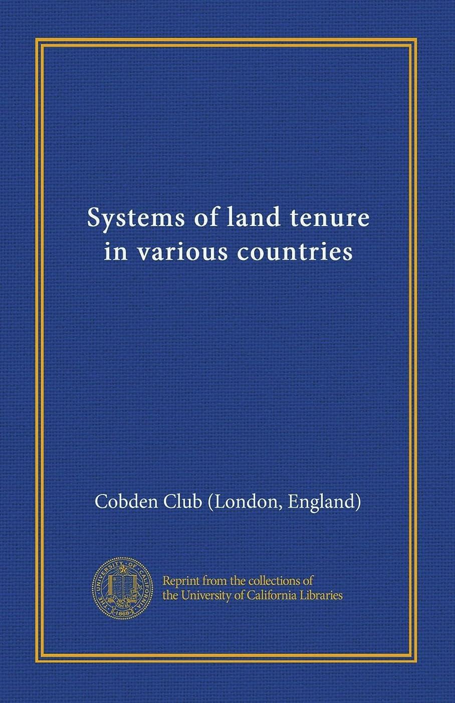 ハイジャック花花Systems of land tenure in various countries