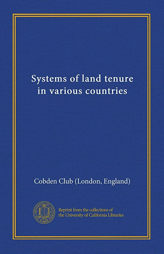 疑わしい氏電球Systems of land tenure in various countries