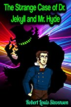 The Strange Case of Dr. Jekyll and Mr. Hyde - Robert Louis Stevenson (English Edition)