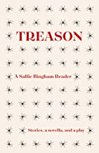 Treason: A Sallie Bingham Reader