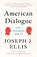 American Dialogue: The Founders and Us