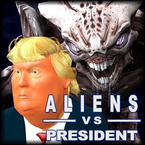 Aliens vs President(Trump) III