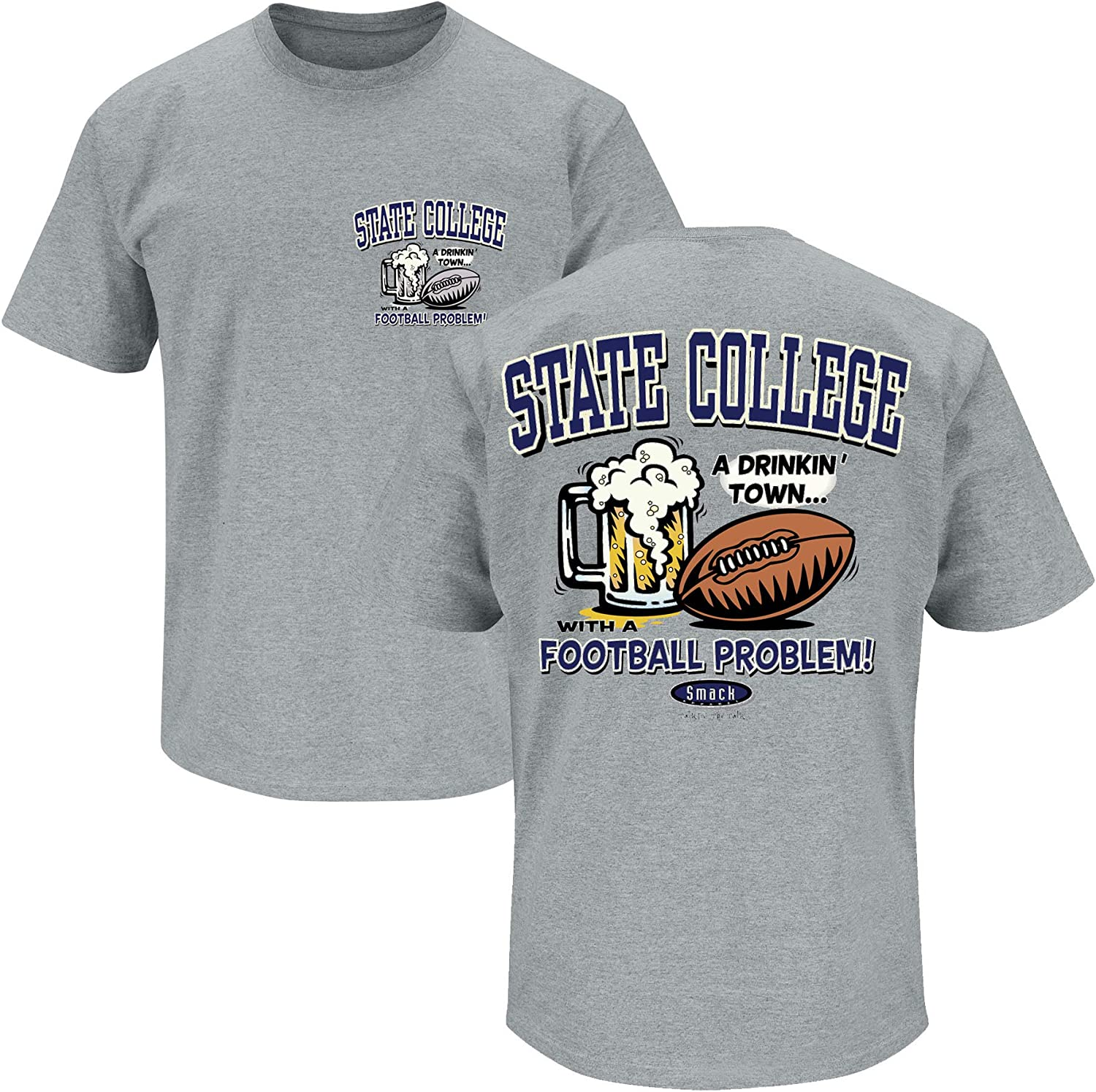 State College A Drinking Town with A Football Problem Gray T-Shirt Smack Apparel Penn State Football Fans Sm-5X