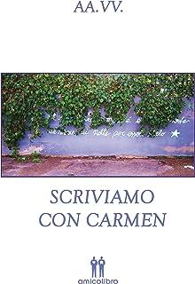 Scriviamo con Carmen (Italian Edition)