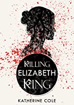 Killing Elizabeth King