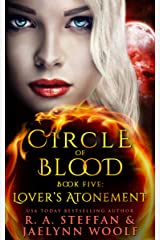 Circle of Blood Book Five: Lover's Atonement Kindle Edition
