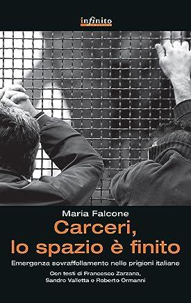 Carceri, lo spazio è finito: Emergenza sovraffollamento nelle prigioni italiane (GrandAngolo)