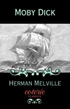 Moby Dick: Or, the White Whale (Coterie Classics)