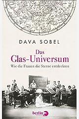 Das Glas-Universum: Wie die Frauen die Sterne entdeckten (German Edition) Kindle Edition