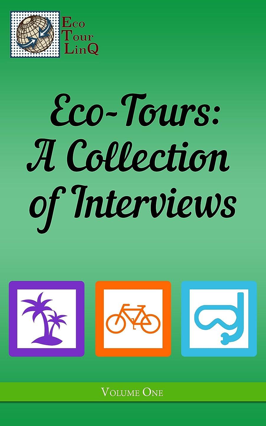 強盗避ける脚本Eco Tours: A Collection of Interviews (English Edition)