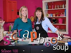 Scrapbook Soup!