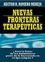 Nuevas Fronteras Terapéuticas (Spanish Edition)