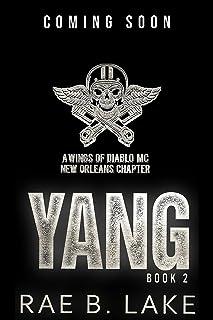 Yang: A Wings Of Diablo MC Novel (Wings of Diablo - New Orleans Chapter Book 2)