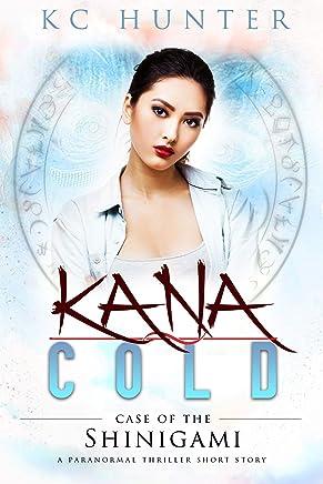 Kana Cold: Case of the Shinigami: A Paranormal Thriller (English Edition)