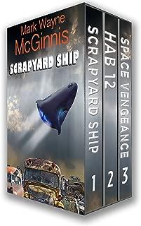 Scrapyard Ship Series Books: 1 - 3 (The Scrapyard Ship Boxset)