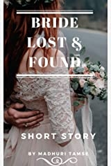 Bride Lost & Found: Short Story (The Bride Series Book 1) Kindle Edition