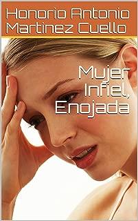 Mujer Infiel, Enojada (Mitos y Leyendas de Chirguana nº 7) (Spanish Edition)