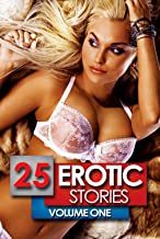 25 Erotic Stories: Volume One