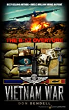 The B-52 Overture (Vietnam War Book 2)