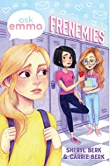 Frenemies (Ask Emma Book 2) Kindle Edition