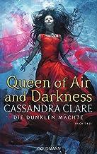 Queen of Air and Darkness: Die Dunklen Mächte 3 (German Edition)