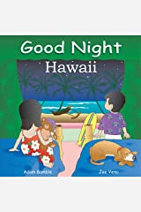 Good Night Hawaii (Good Night Our World) Kindle Edition