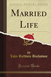 Married Life (Classic Reprint)
