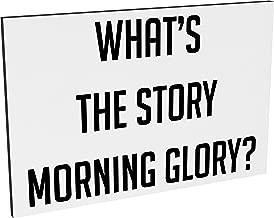 Hippowarehouse What's the story morning glory? printed Fridge Magnet Hardboard 50.8mm x 76.2mm