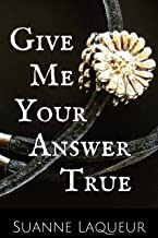 Give Me Your Answer True (The Fish Tales Book 2)