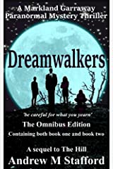 Dreamwalkers (The Omnibus Edition containing both Book one and Book two): A Markland Garraway Paranormal Mystery Thriller Kindle Edition