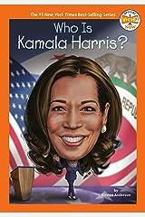 Who Is Kamala Harris? (Who HQ Now) Kindle Edition