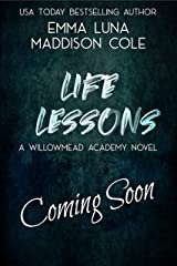 Life Lessons (Willowmead Academy) Kindle Edition