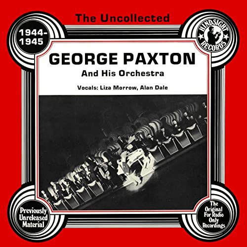 Amazon.com: The Uncollected: George Paxton And His Orchestra ...