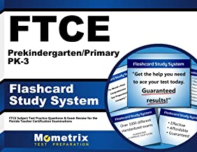 FTCE Prekindergarten/Primary PK-3 Flashcard Study System: FTCE Subject Test Practice Questions & Exam Review for the Florida Teacher Certification Examinations