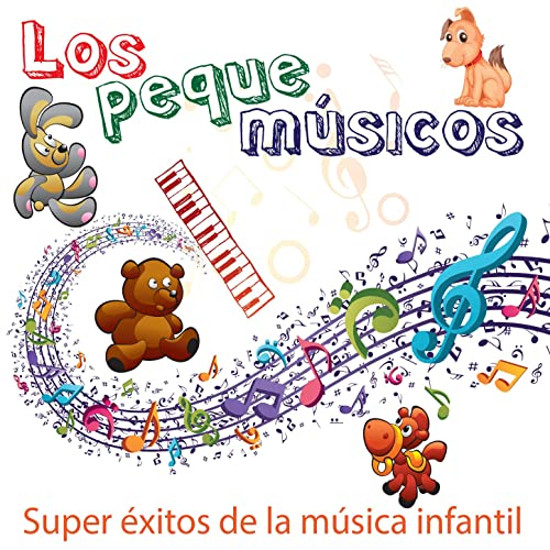 Super Éxitos de la Música Infantil: Baila y Canta Juegos y Canciones Infantiles para Niños