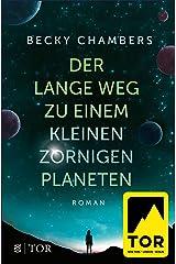 Der lange Weg zu einem kleinen zornigen Planeten (Wayfarer 1) (German Edition) Kindle Edition