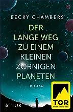 Der lange Weg zu einem kleinen zornigen Planeten (Wayfarer 1) (German Edition)