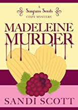 Madeleine Murder: A Seagrass Sweets Cozy Mystery (Book 3)